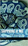 Sapphire & Me: A Beautiful Friendship