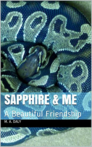 Sapphire & Me: A Beautiful Friendship by M. A. Daly, Alexandria Daly