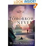 Tomorrow Never Comes Marlo Schalesky