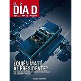 El día D nº 01 ¿Quién mató al presidente? (BD - Autores Europeos)