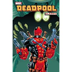 Deadpool Classic, Vol. 3 by Joe Kelly,&#32;Stan Lee,&#32;Al Milgrom and Joe Sinnott