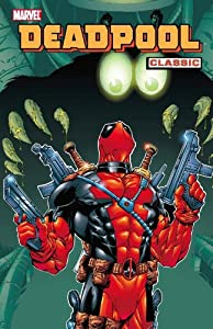 Deadpool Classic, Vol. 3 by