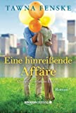 img - for Eine hinrei ende Aff re (German Edition) book / textbook / text book