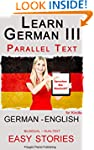 Learn German III: Parallel Text - Eas...