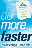 img - for Do More Faster: TechStars Lessons to Accelerate Your Startup 1st (first) Edition by Feld, Brad, Cohen, David published by Wiley (2010) book / textbook / text book