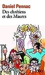 Des chr�tiens et des Maures - La saga...