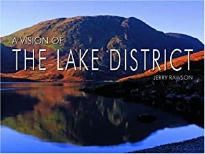A Vision of the Lake District by Jerry Rawson