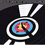 Greatest Hits 2 ~ Eagles