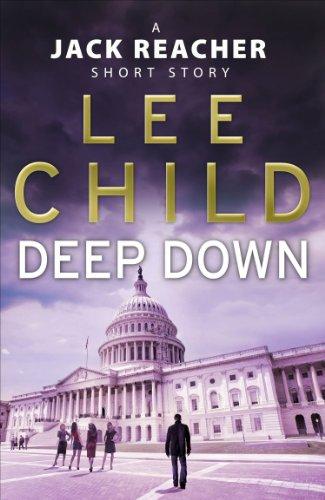 deep-down-a-jack-reacher-short-story-jack-reacher-short-stories-book-2