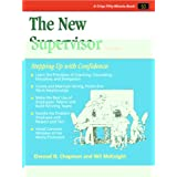 "The New Supervisor: Stepping Up with Confidence (50-Minute Book)von ""Wil McKnight"""