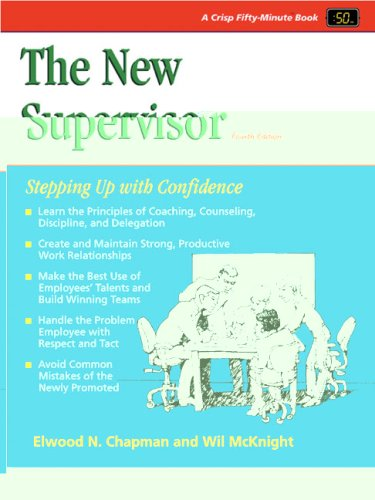 The New Supervisor, 4th Edition: Stepping Up with Confidence (Fifty Minute)