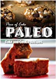 Piece of Cake Paleo - Cake and Cookie Recipes