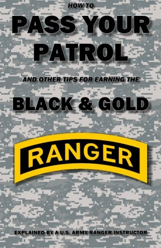 How to Pass Your Patrol and Other Tips for Earning the Black & Gold