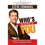 Who's in Charge of You? Answer That And Change Everything ~ Steve Edwards