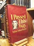 img - for I Passed This Way book / textbook / text book