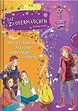 Die Zaubermädchen, Band 12: Die Zaubermädchen, Nature-Sisters & Leonie - gemeinsam verhext