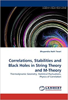 Correlations, Stabilities and Black Holes in String Theory and M