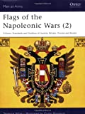 Flags of the Napoleonic Wars (2): Austria, Britian, Prussia, & Russia (Men at Arms Series, 78) (0850451744) by Terence Wise