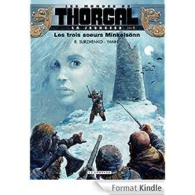 La jeunesse de Thorgal - tome 1 - Les trois soeurs Minkels�nn
