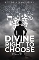 Divine Right to Choose