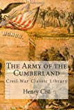 img - for The Army of the Cumberland: Civil War Classic Library book / textbook / text book