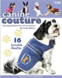 Canine Couture Dog Coats (English Edition)