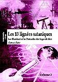 Les 13 lignées sataniques (Volume 2) - Les Illuminati et les Protocoles des Sages de Sion (French Edition)