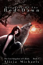 Daughter of the Red Dawn (The Lost Kingdom of Fallada)