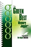 img - for The Green Belt Memory Jogger: A Pocket Guide for Six SIGMA Success book / textbook / text book