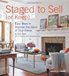 Staged to Sell (or Keep): Easy Ways t...
