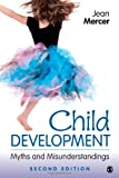 Child Development: Myths and Misunderstandings