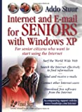 Addo Stuur Internet and E-mail for Seniors with Windows XP: For Senior Citizens Who Want to Start Using the Internet
