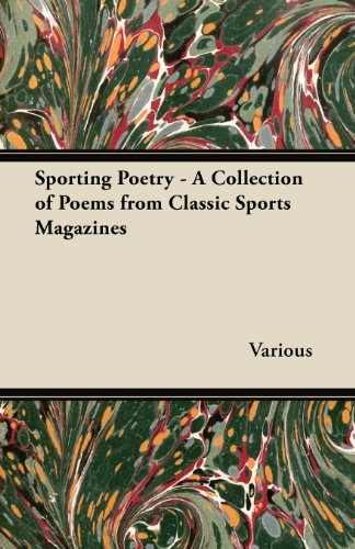Sporting Poetry - A Collection of Poems from Classic Sports Magazines