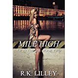 Mile High (Up In The Air Book 2) ~ R.K. Lilley