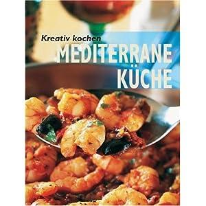 eBook Cover für  Kreativ kochen Mediterrane K uuml che