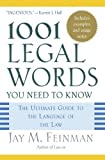 img - for 1001 Legal Words You Need to Know: The Ultimate Guide to the Language of the Law published by Oxford University Press, USA (2005) Paperback book / textbook / text book