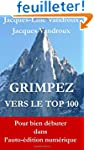 Grimpez vers le TOP 100: pour bien d�...
