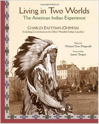 Living in two worlds : the American Indian experience illustrated
