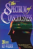 The Spectrum of Consciousness (Quest Books) (0835606953) by Wilber, Ken