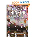 Historical Thinking and Other Unnatural Acts: Charting the Future of Teaching the Past (Critical Perspectives On The Past)