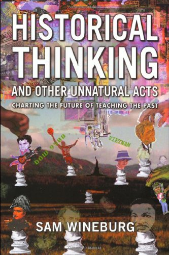 Historical Thinking and Other Unnatural Acts: Charting...