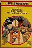 img - for Il peccato dell'arcivescovo book / textbook / text book