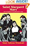 Saint Margaret Mary: And the Promises...