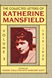 img - for The Collected Letters of Katherine Mansfield. Volume 3: 1919-1920. Edited by Vincent O'Sullivan and Margaret Scott. book / textbook / text book