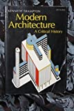 Modern architecture: A critical history (World of art) (0195201795) by Frampton, Kenneth