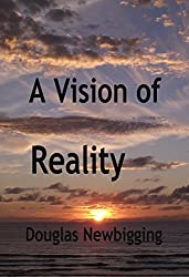 A Vision of Reality