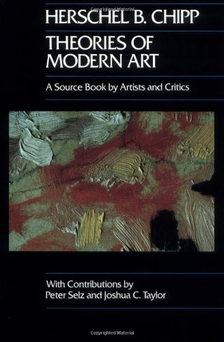 Theories of Modern Art: A Source Book by Artists and...