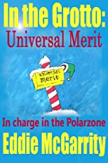 In the Grotto: Universal Merit