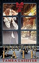 Trusting Fate (role Of Fate Book 5)