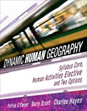img - for Dynamic Human Geography by Patrick E. F. O'Dwyer (2007-05-01) book / textbook / text book